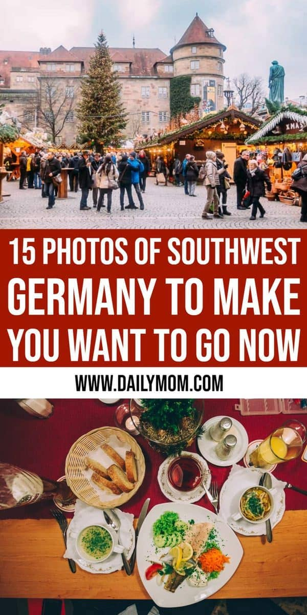 15 Photos That Will Make You Want To Visit Southwest Germany Now